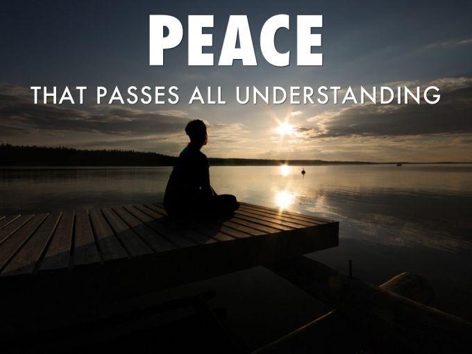 peace that surpasses understanding
