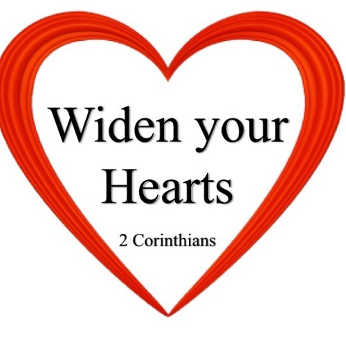 Widen Your Hearts